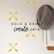 Bold & Brave - Create 2018